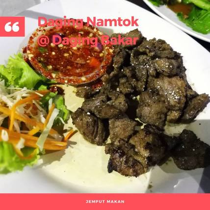 daging namtok Thai Garden Seri Kembangan